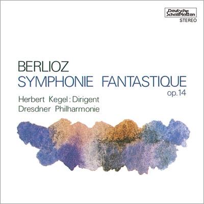 ベルリオーズ:幻想交響曲 作品14