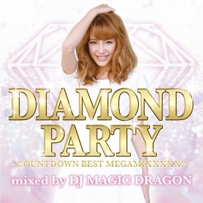 DJ MAGIC DRAGON/DIAMOND PARTY -countdown best megamixxxxx!!!- mixed by DJ MAGIC DRAGON[SCMD-066]