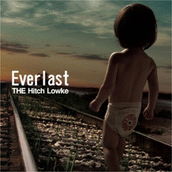 THE Hitch Lowke/EVER LAST[PPPC-1004]