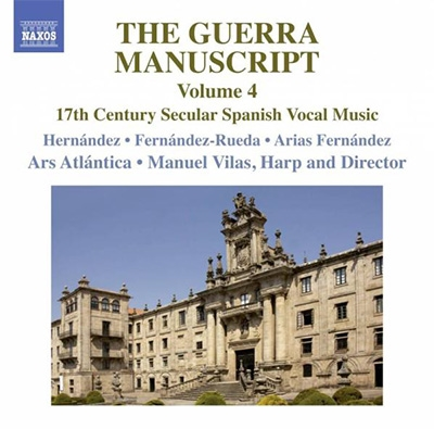アルス・アトランティカ/The Guerra Manuscript Vol.4 - 17th Century Secular Spanish Vocal Music[8573678]