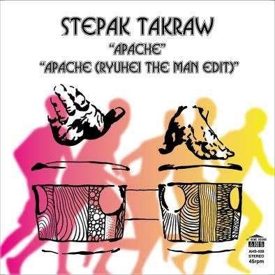 STEPAK-TAKRAW/APACHE C/W APACHE (RYUHEI THE MAN EDIT)<限定盤>[AHS28]