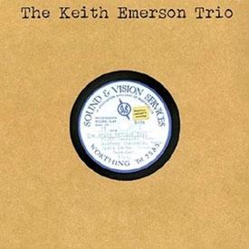 Keith Emerson Trio/ザ・キース・エマーソン・トリオ [DUPG-207]