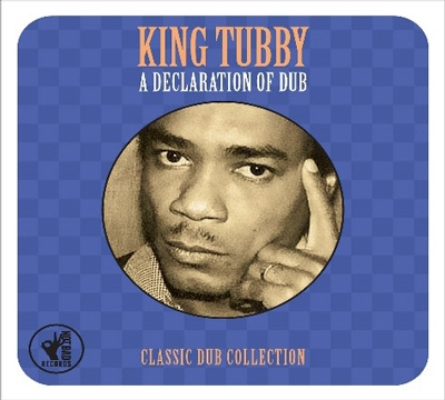 King Tubby/A Declaration of Dub: Classic Dub Collection[BAD2CD008]