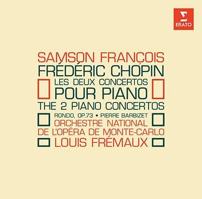 サンソン・フランソワ/Chopin: Piano Concertos No.1, No.2, Rondo Op.73[2564682918]