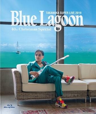高中正義 SUPER LIVE 2019 〜BLUE LAGOON 40th Christmas Special〜 Blu-ray Disc