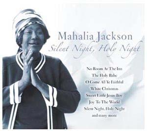 Mahalia Jackson/Silent Night, Holy Night[233148]