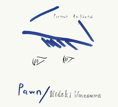 Pawn/Portrait Re:Sketch[PFCD-39]