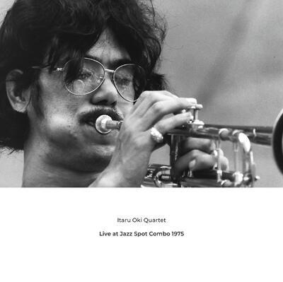 Live At Jazz Spot Combo 1975<限定盤>