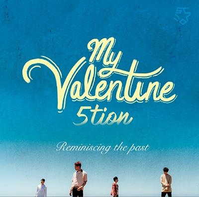 5tion/My Valentine (Type-D) [TRUST-04]