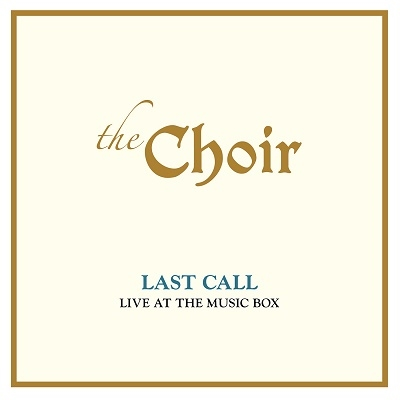 Last Call: Live at the Music Box (Live) CD