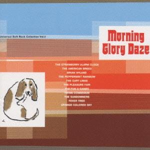ユニバーサル・ソフト・ロック・VOL.2 Morning Glory Daze