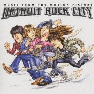 「デトロイト・ロック・シティ」オリジナル サウンドトラック
