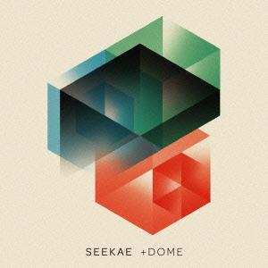 Seekae/+ドーム [PCD-93417]