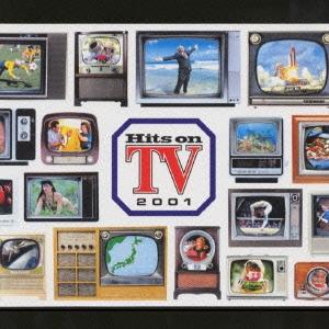 ヒッツ・オン TV2001