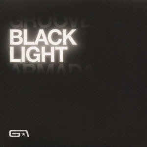 Groove Armada/ブラック・ライト [VICP-64796]