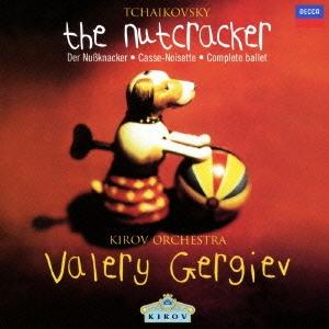 チャイコフスキー: バレエ「くるみ割り人形」 / ワレリー・ゲルギエフ, マリインスキー(キーロフ)劇場管 CD