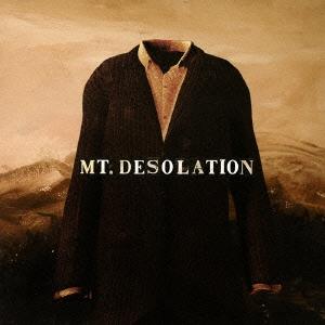 Mt. Desolation/マウント・デソレーション[HSE-70120]