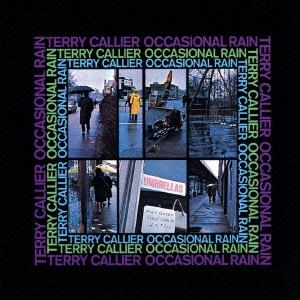 Terry Callier/オケーショナル・レイン<生産限定盤>[UICY-75984]