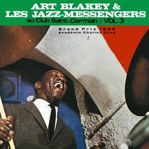 Art Blakey &The Jazz Messengers/サンジェルマンのジャズ・メッセンジャーズ Vol.3<期間生産限定スペシャルプライス盤>[SICP-3968]
