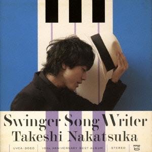 中塚武/Swinger Song Writer -10th Anniversary Best- [SHM-CD+DVD][UVCA-3020]