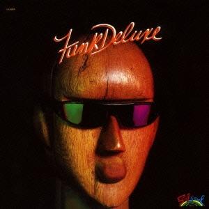 Funk Deluxe/ファンク・デラックス +6 [OTLCD-5081]