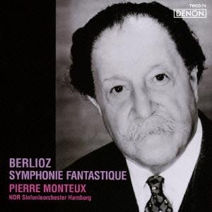 ピエール・モントゥー/ベルリオーズ:幻想交響曲<タワーレコード限定>[TWCO-74]