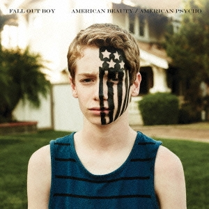 Fall Out Boy/アメリカン・ビューティー/アメリカン・サイコ<通常盤>[UICL-1129]