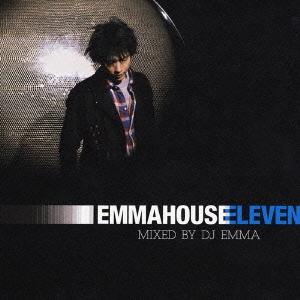 EMMA HOUSE 11 MIXED BY DJ EMMA