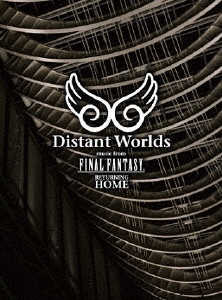 Distant Worlds music from FINAL FANTASY Returning home [DVD+2CD] DVD