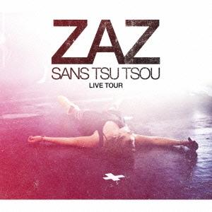 Zaz/ライブ! 〜聞かせてよ、愛の歌を〜 [2CD+DVD][RES-201B]
