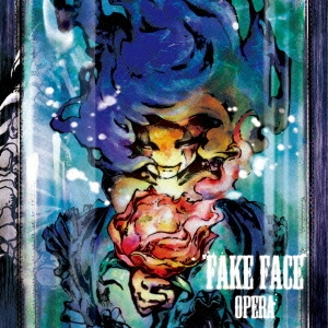 FAKE FACE/OPERA[DTRM-0004]