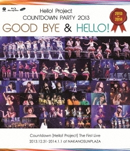 Hello!Project COUNTDOWN PARTY 2013 GOOD BYE & HELLO!