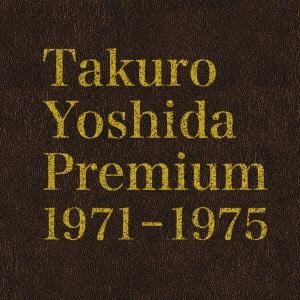 吉田拓郎/Takuro Yoshida Premium 1971-1975 [6Blu-spec CD2] [MHCL-30240]
