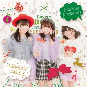 愛乙女☆DOLL/Heatup Dreamer [クリスマス盤A][FPJ-10005]
