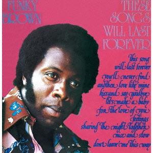 Funky Brown (Soul)/ディーズ・ソングス・ウィル・ラスト・フォーエヴァー[CDSOL-5610]