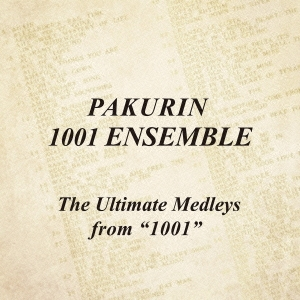 """The Ultimate Medleys from """"1001"""""""