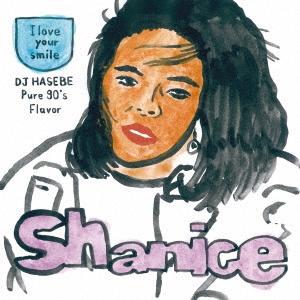Shanice/アイ・ラヴ・ユア・スマイル(DJ HASEBE Pure 90's Flavor) c/w アイ・ラヴ・ユア・スマイル(DJ HASEBE Pure 90's Flavor Instrumental)<初回限定盤>[UIKY-75022]