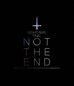NIGHTMARE (J-Pop)/NIGHTMARE FINAL「NOT THE END」2016.11.23 @ TOKYO METROPOLITAN GYMNASIUM<通常版>[YIXQ-10399]