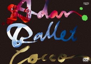 """Cocco/Cocco Live Tour 2016 """"Adan Ballet"""" -2016.10.11- [VIBL-836]"""