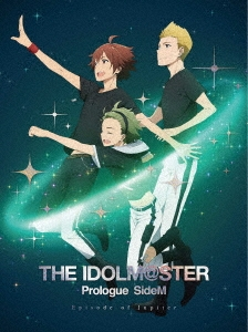THE IDOLM@STER Prologue SideM -Episode of Jupiter- [Blu-ray Disc+CD]<完全生産限定版> Blu-ray Disc