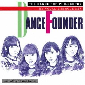 ダンス・ファウンダー(リ・ボーカル・バージョン)
