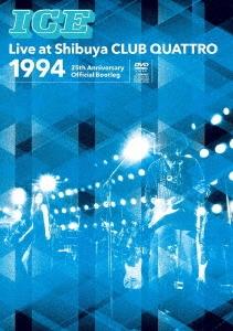 ICE Live at Shibuya CLUB QUATTRO 1994 ~25th Anniversary Official Bootleg~ [DVD+CD]