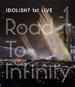 アイドリッシュセブン 1st LIVE「Road To Infinity」 DAY1<初回仕様> Blu-ray Disc