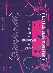 Little Glee Monster Live in BUDOKAN 2019~Calling Over!!!!!<初回生産限定盤> Blu-ray Disc
