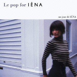 Paris Cosmo/Le pop for IENA[RBCS-2112]