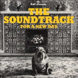 ザ・サウンドトラック:フォー・ア・ニュー・デイ