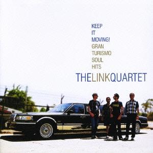 The Link Quartet/キープ・イット・ムーヴィング!:グラン・ツーリズモ・ソウル・ヒッツ[PCD-22272]