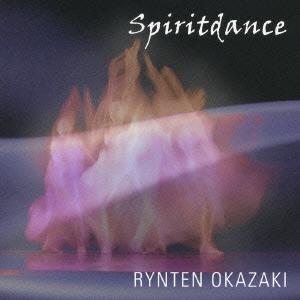 岡崎倫典/Spiritdance [OMCA-1077]