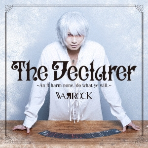 The Declarer ~An it harm none, do what ye will.~ CD