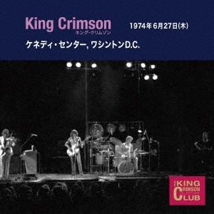 コレクターズ・クラブ 1974年6月27日 ケネディ・センター ワシントンD.C. CD